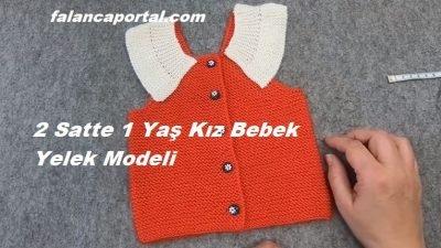 2 Saatte 1 Yaş Kız Bebek Yelek Modeli