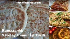 Ramazanlık 5 Kolay Hamur İşi Tarifi
