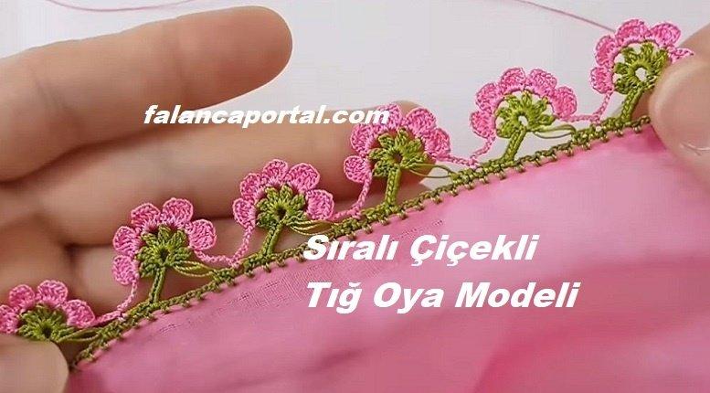 Sıralı Çiçekli Tığ Oya Modeli