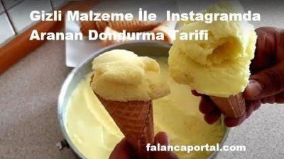 Gizli Malzeme İle  Instagramda Aranan Dondurma Tarifi
