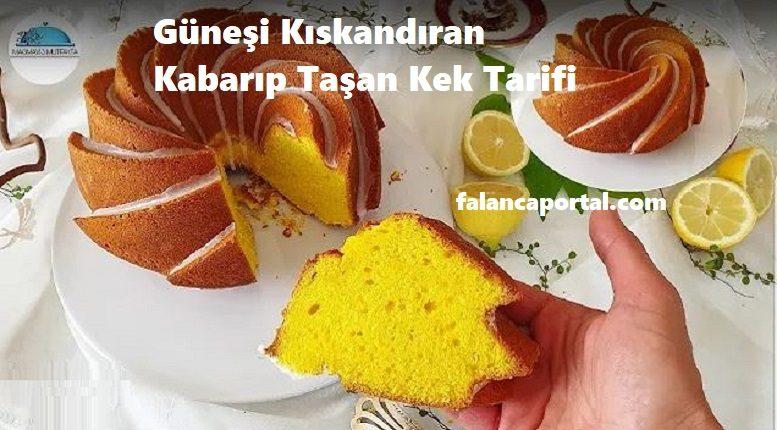 Güneşi Kıskandıran Kabarıp Taşan Kek Tarifi