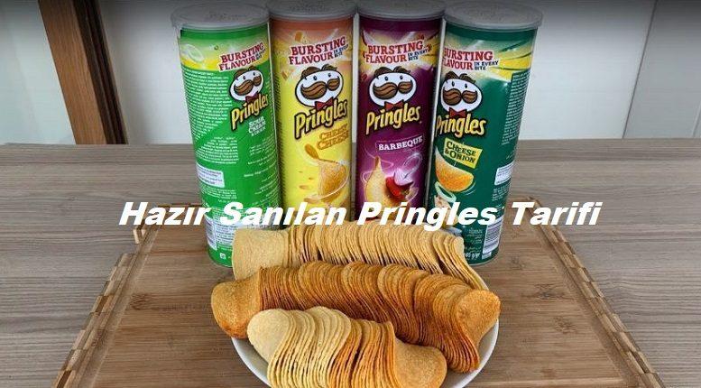 Hazır Sanılan Pringles Tarifi