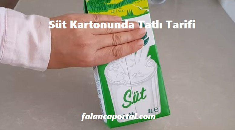 Süt Kartonunda Tatlı Tarifi