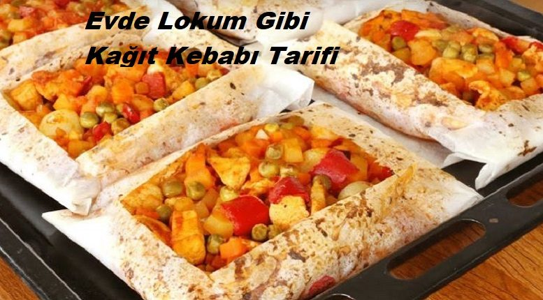 Evde Lokum Gibi Kağıt Kebabı Tarifi