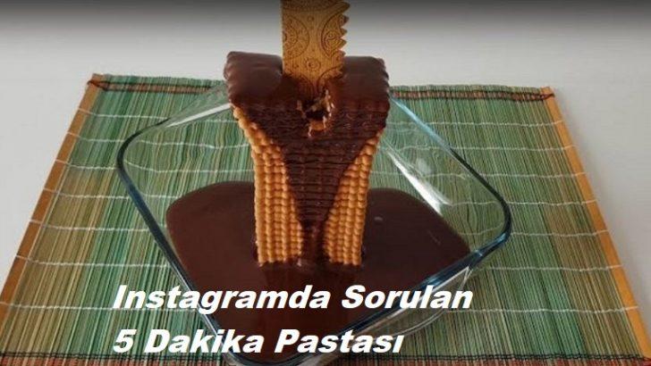 Instagramda Sorulan 5 Dakika Pastası