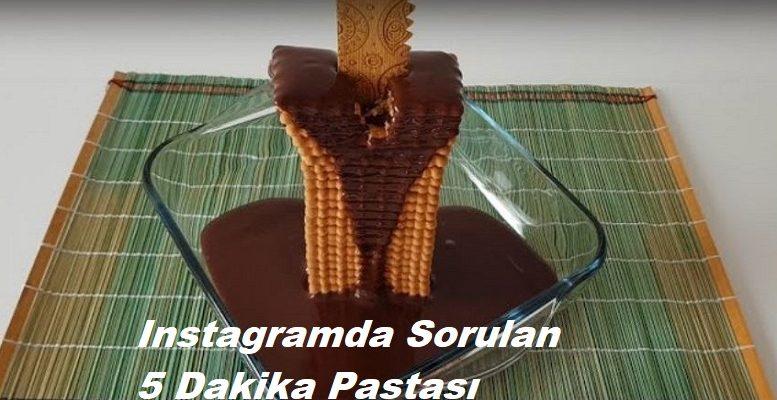 Instagramda Sorulan 5 Dakika Pastası 1