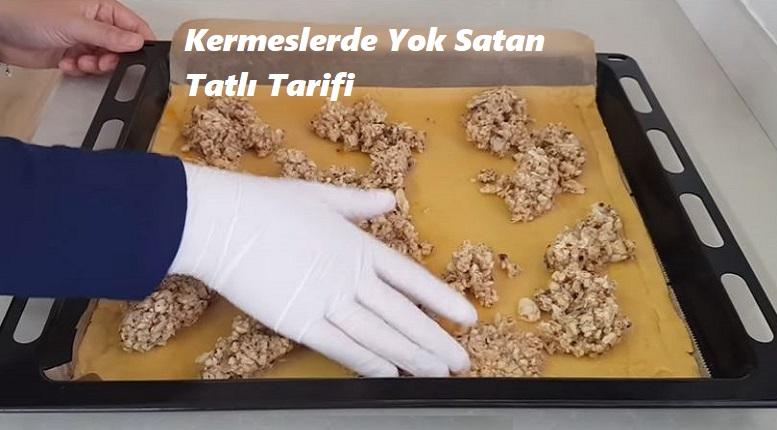 Kermeslerde Yok Satan Tatlı Tarifi