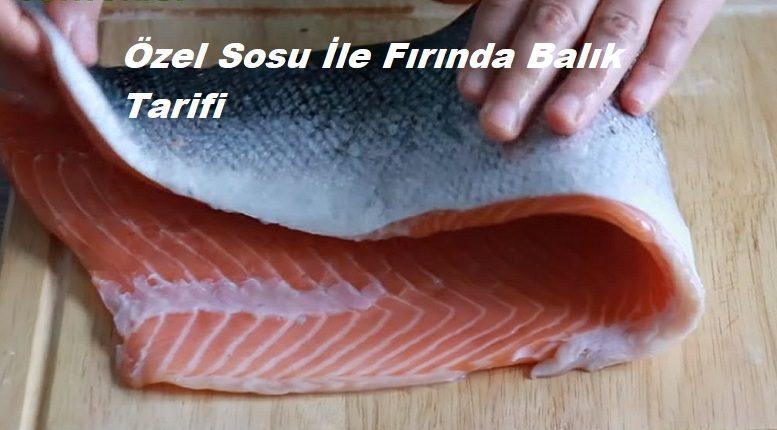 Özel Sosu İle Fırında Balık Tarifleri