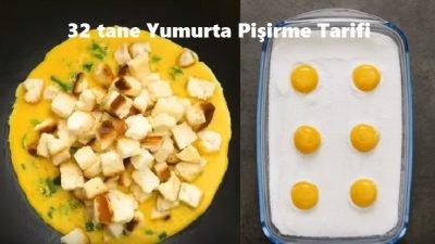 32 tane Yumurta Pişirme Tarifi