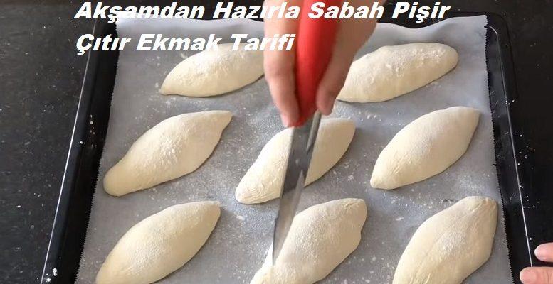 Akşamdan Hazırla Sabah Pişir Çıtır Ekmek Tarifi 1