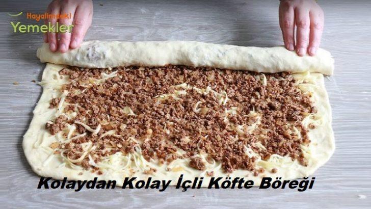 Kolaydan Kolay İçli Köfte Böreği