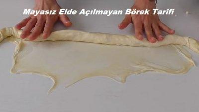 Mayasız Elde Açılmayan Börek Tarifi