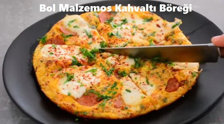 Bol Malzemos Kahvaltı Böreği