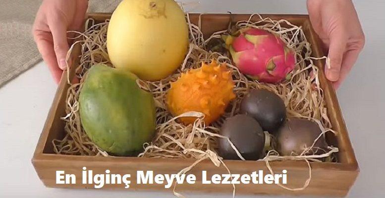 En İlginç Meyve Lezzetleri 1