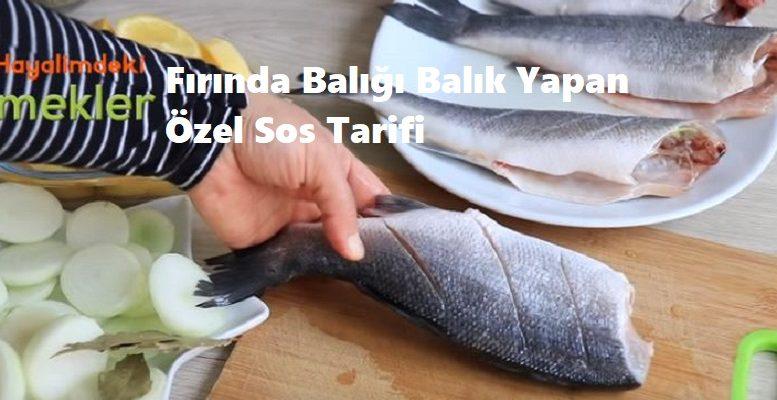 Fırında Balığı Balık Yapan Özel Sos Tarifi 1