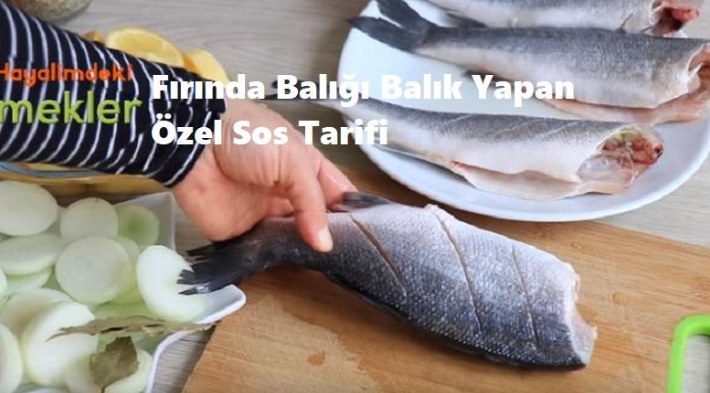 Fırında Balığı Balık Yapan Özel Sos Tarifi