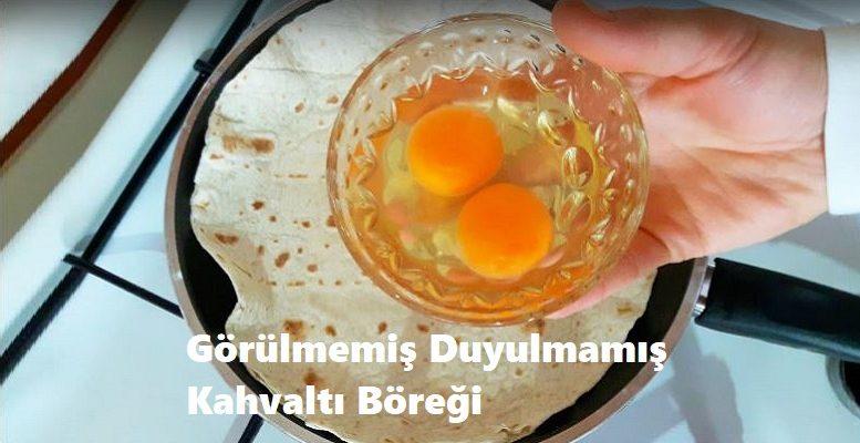 Görülmemiş Duyulmamış Kahvaltı Böreği 1