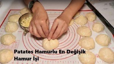 Patates Hamurlu En Değişik Hamur İşi