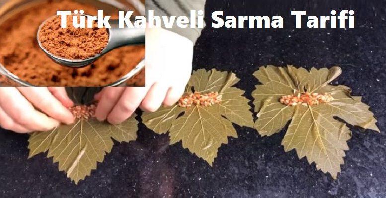 Türk Kahveli Sarma Tarifi 1