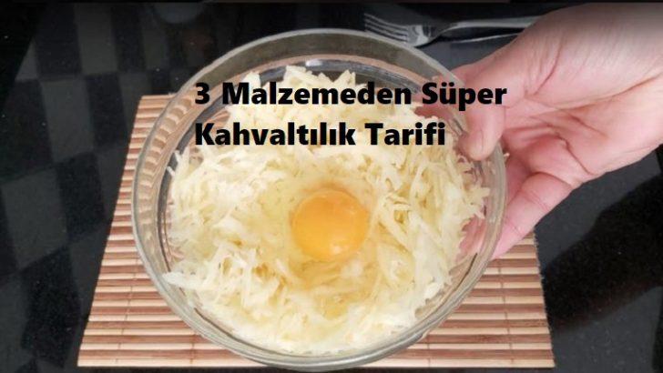 3 Malzemeden Süper Kahvaltılık Tarifi