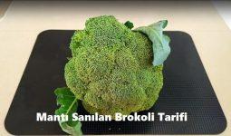 Mantı Sanılan Brokoli Tarifi 1