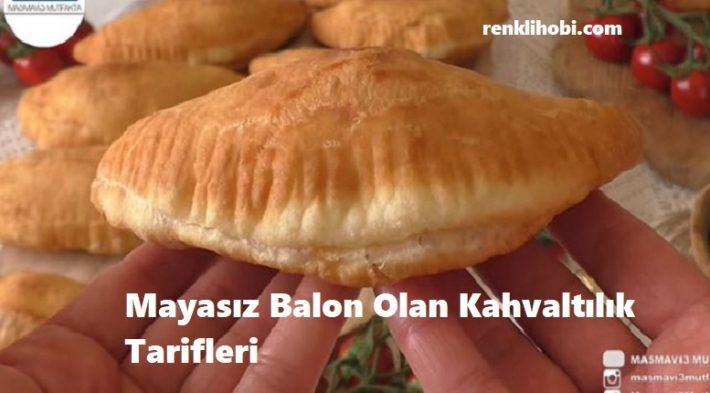 Mayasız Balon Olan Kahvaltılık Tarifleri