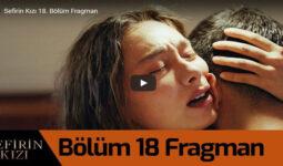 Sefirin Kızı 18. Bölüm Fragman Geldi -1