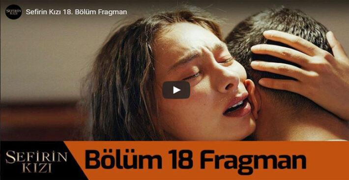 Sefirin Kızı 18. Bölüm Fragman Geldi