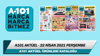 A101 Aktüel 22 Nisan 2021 Perşembe Kataloğu