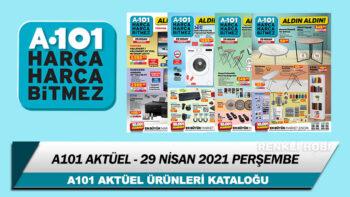 A101 Aktüel 29 Nisan 2021 Perşembe Kataloğu