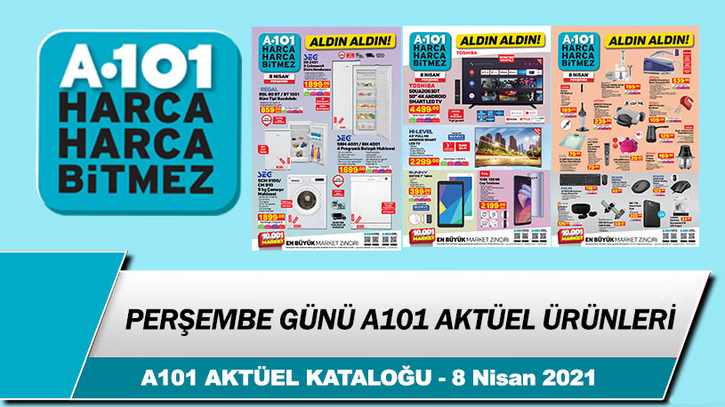 A101 Aktüel 8 Nisan 2021 Perşembe Kataloğu