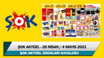 ŞOK Aktüel 28 Nisan – 4 Mayıs 2021 Kataloğu – ŞOK Bu Haftanın İndirimli Ürünleri