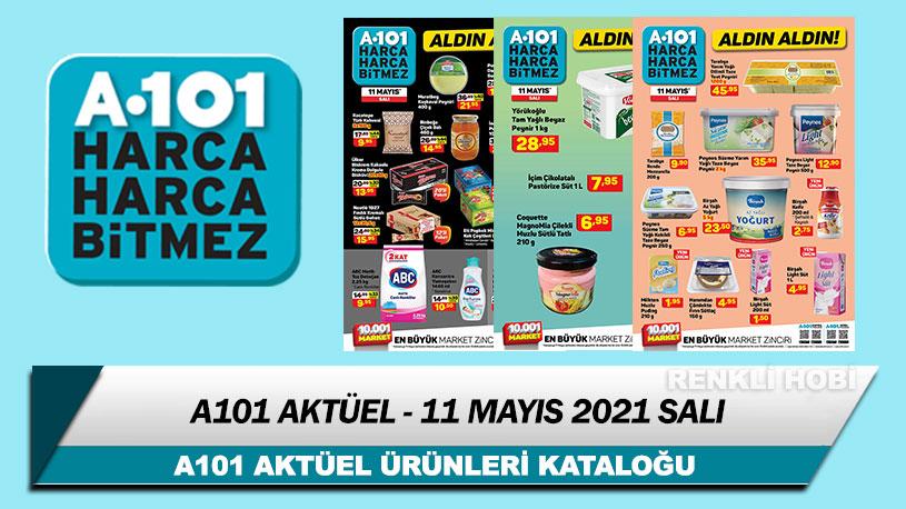 A101 Aktüel 11 Mayıs 2021 Kataloğu – A101 Haftanın İndirimli Ürünleri