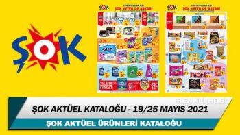 ŞOK Aktüel Kataloğu 19 – 25 Mayıs 2021 – ŞOK Aktüel Ürünleri
