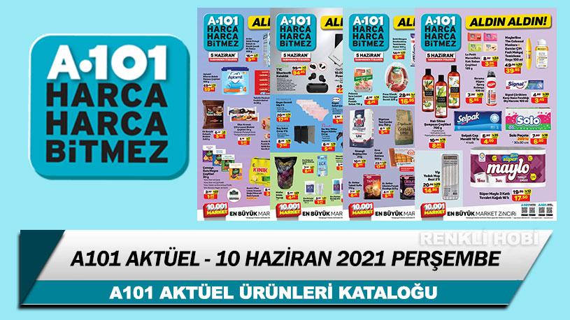 A101 Aktüel 10 Haziran 2021 Kataloğu – A101 Haftanın İndirimli Ürünleri