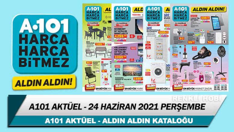 A101 Aktüel 24 Haziran 2021 – A101 Aldın Aldın İndirimli Ürünleri