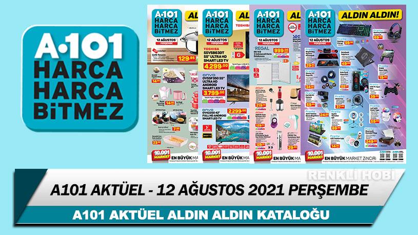 A101 Aktüel 12 Ağustos 2021 – A101 Aldın Aldın Kataloğu