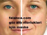 Goz Alti Morluklarina Maske Tarifi